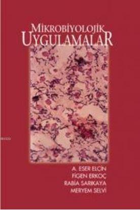 Resim  Mikrobiyolojik Uygulamalar