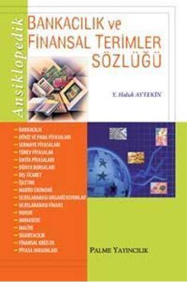 resm Ansiklopedik Bankacılık Ve Finansal Terimler Sözlüğü
