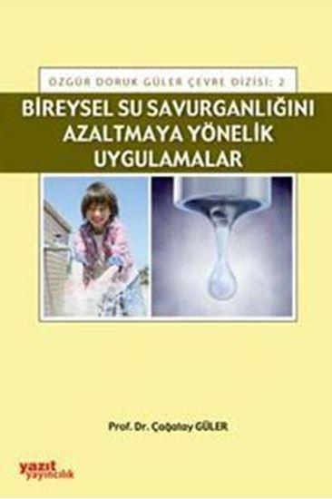 resm Bireysel Su Savurganlığını Azaltmaya Yönelik Uygulamalar