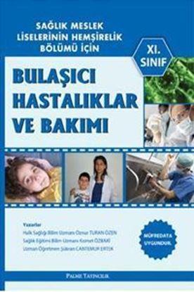 Resim Bulaşıcı Hastalıklar ve Bakımı XI.Sınıf