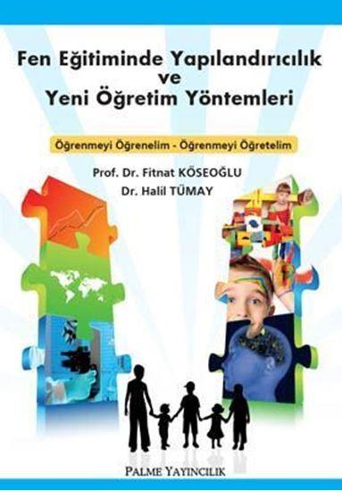 resm Fen Eğitiminde Yapılandırıcılık ve Yeni Öğretim Yöntemleri
