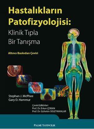 Resim Hastalıkların Patofizyolojisi