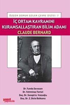 Resim İç Ortam Kavramını Kurumsallaştıran Bilim Adamı Claude Bernard