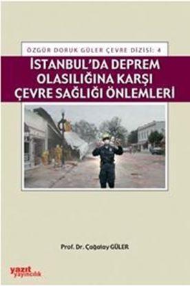 Resim İstanbulda Deprem Olasılığına Karşı Çevre Sağlığı Önlemler