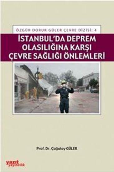 resm İstanbulda Deprem Olasılığına Karşı Çevre Sağlığı Önlemler