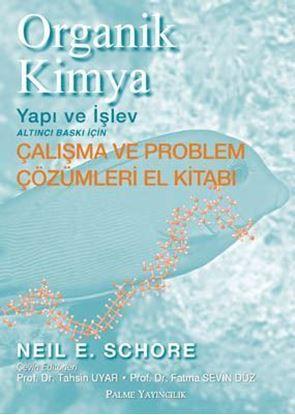 Resim Organik Kimya Yapı ve İşlev (Çalışma ve Problem Çözümleri El Kitabı)