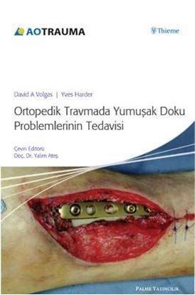 Resim Ortopedik Travma Yumuşak Doku ProblemlerininTedavisi