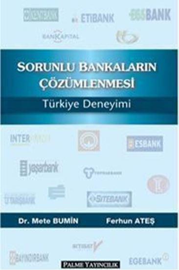 resm Sorunlu Bankaların Çözümlenmesi Türkiye Deneyimi