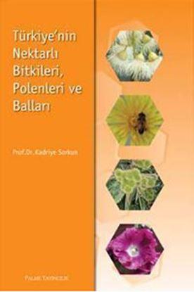 Resim Türkiyenin Nektarlı Bitkileri Polenleri ve Balları