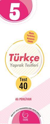 Resim 5.SINIF TÜRKÇE YAPRAK TEST ( 40 TEST )