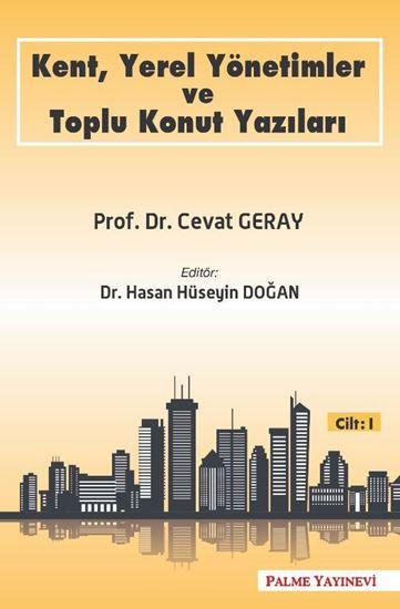resm KENT,YEREL YÖNETİMLER VE TOPLU KONUT YAZILARI CİLT-1