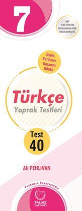 Resim 7.SINIF TÜRKÇE YAPRAK TEST ( 40 TEST )