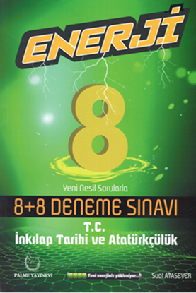 Resim 8.SINIF ENERJİ İNKILAP TARİHİ 8+8 DENEME