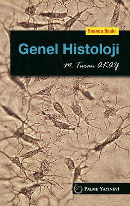 Resim GENEL HİSTOLOJİ ( TURAN AKAY ( 10.BASKI) )