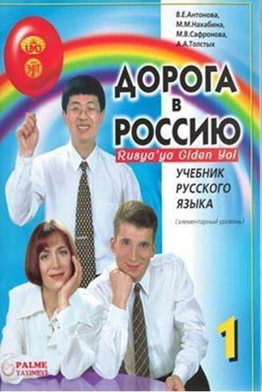 resm Rusya'ya Giden Yol 1