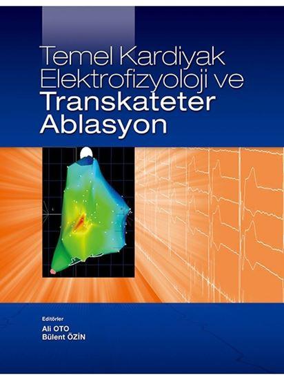 resm TEMEL KARDİYAK ELEKTROFİZYOLOJİ VE TRANSKATETER ABLASYON