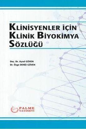 Resim Klinisyenler için Klinik Biyokimya Sözlüğü